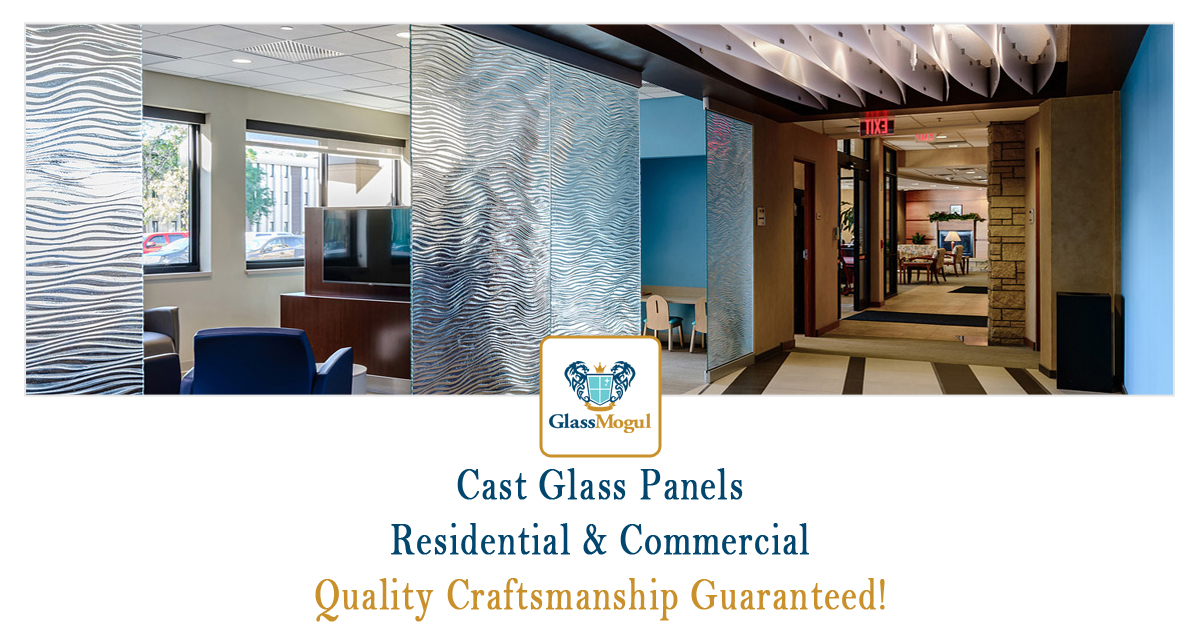 Residential & Commercial GlassMogul - Cast Glass Panels