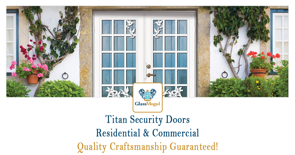 GlassMogul Titan Security Door